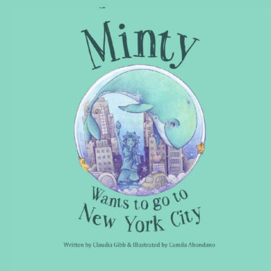 Minty Wants To Go To New York City by Claudia Gibb and Camila Abondano
